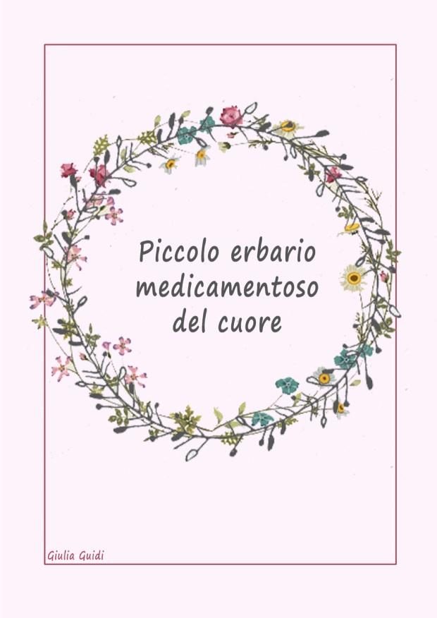PICCOLO ERBARIO MEDICAMENTOSO DEL CUORE GIULIA GUIDI pagina 1